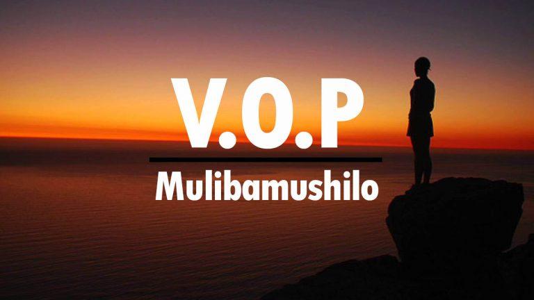 V.O.P Mulibamushilo mp3 audio