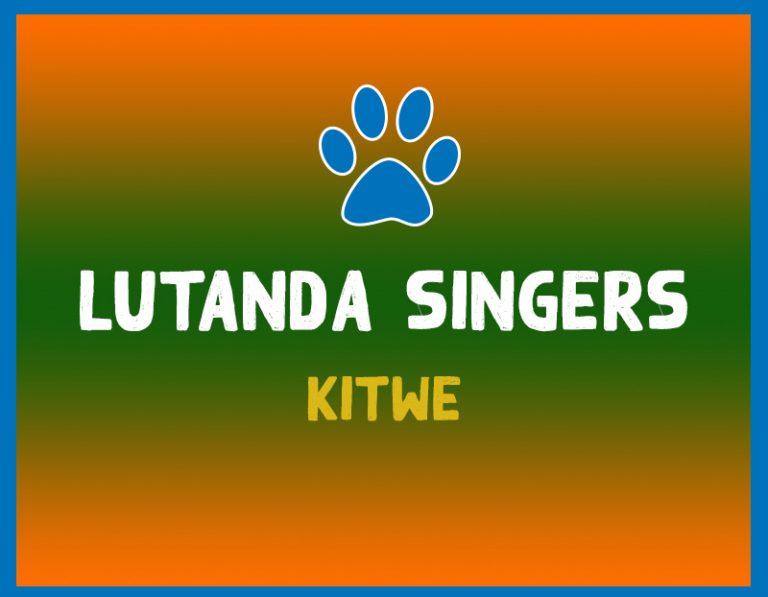 LUTANDA SINGERS – MAKILI