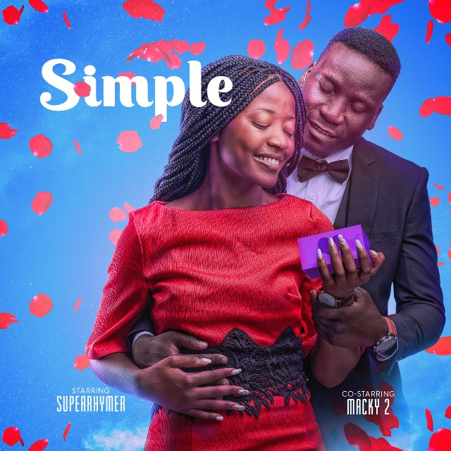 Super Rhymer ft Macky 2 -Simple