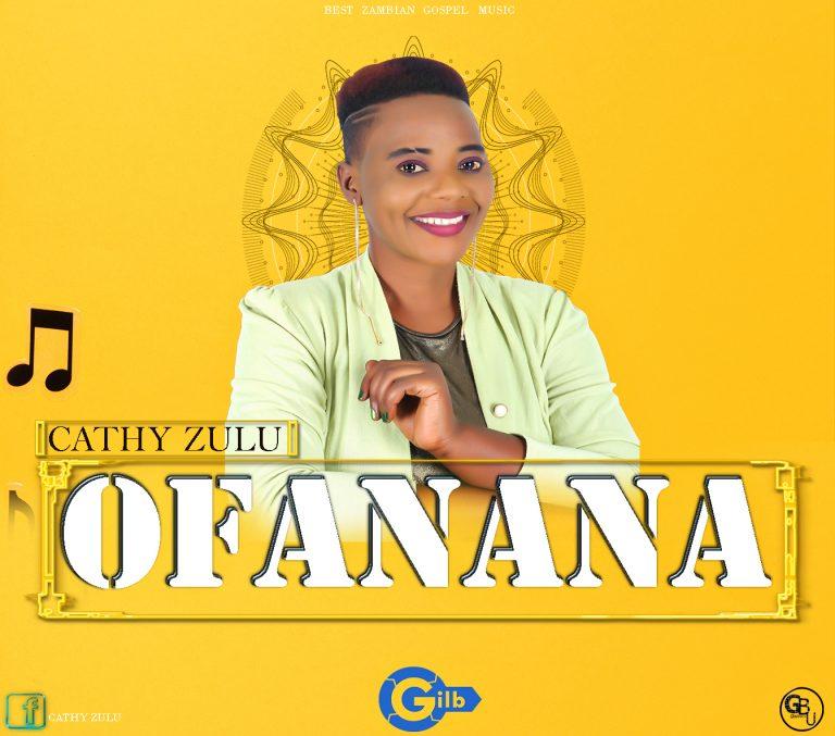 CATHY ZULU-OFANANA MP3