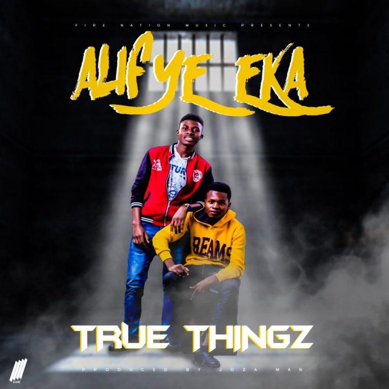 True Things – Alifye Eka