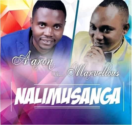 Aaron ft Marvellous – NALIMUSANGA