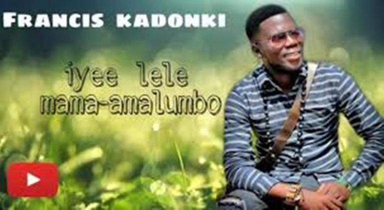 Francis Kadonki – Pokelela Amalumbo (Yelele Mama)