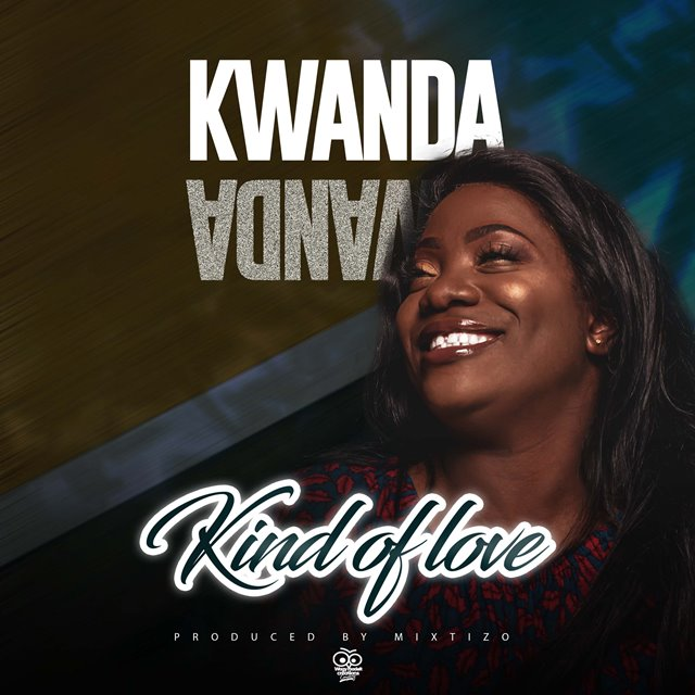 Kwanda – Kind Of Love