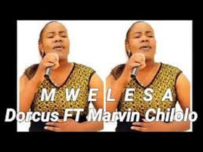 DORCUS ft Marvin Chilolo – MWELESA