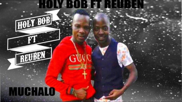 Holy Bob ft Reuben Kabwe – Mwaliwama Lesa