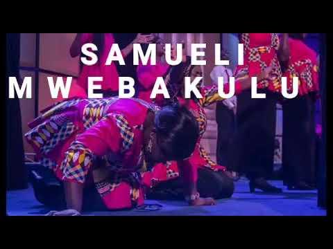 SAMUELI – MWEBAKULU