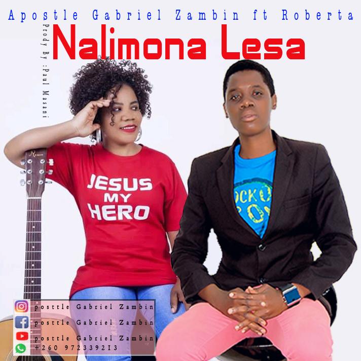 APOSTLE GABRIEL ZAMBIA FT ROBERTA – NALIMONA LESA